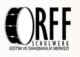 Turkey - Orff Schulwerk Egitim ve Danismanlik Merkezi Turkiye - Orff Merkezi